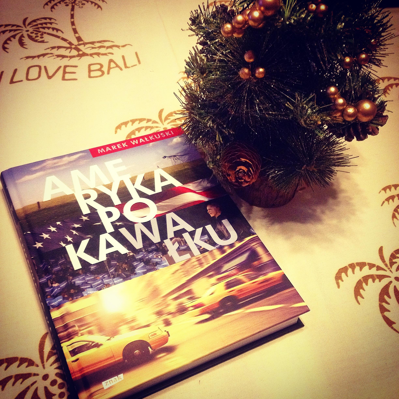 Ameryka po KaWałku Wałkowski recenzja książki, amerykański optymizm, Ameryka po KaWałku, historia parkomatów w USA, napad na bank, umierać w USA