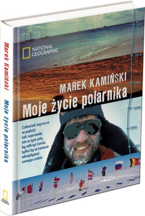 recenzja książki Moje życie polarnika Marka Kamińskiego